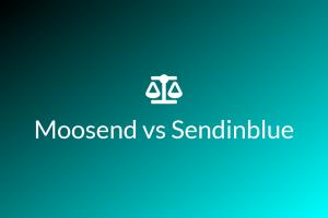Moosend vs Sendinblue
