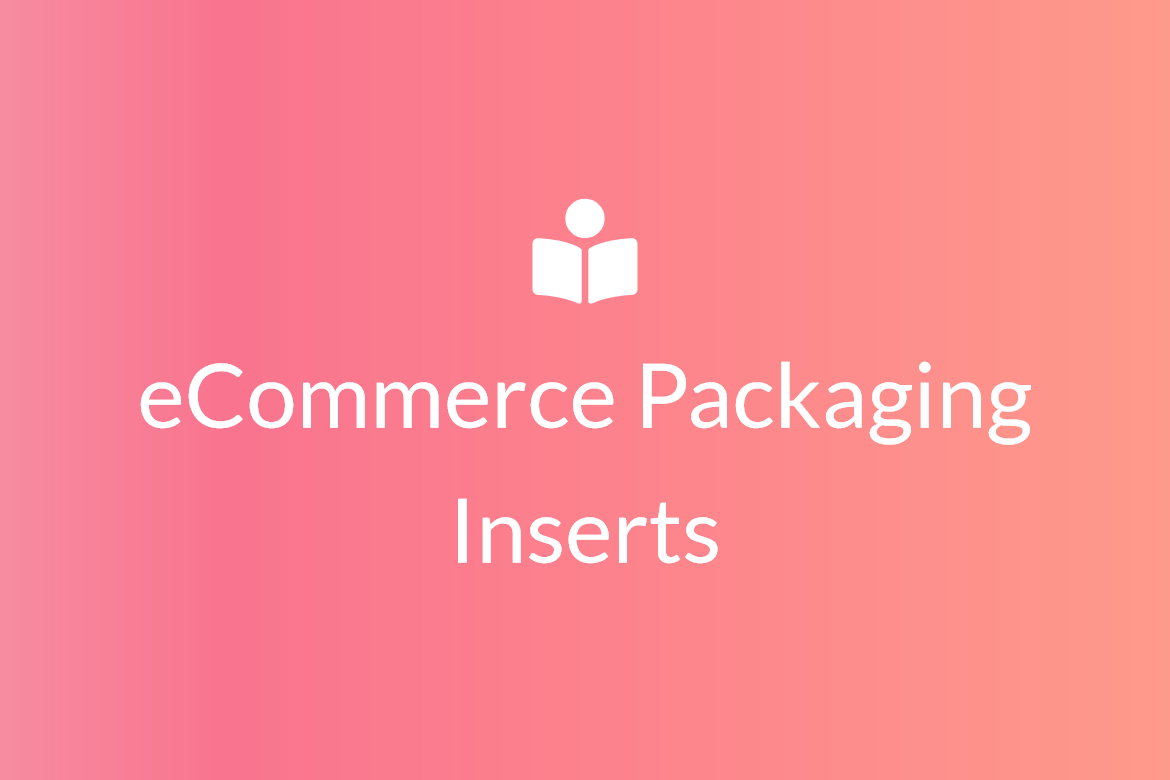 eCommerce-packaging-inserts